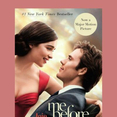"""20 Most Memorable Quotes From """"Me Before You"""" by Jojo Moyes"""