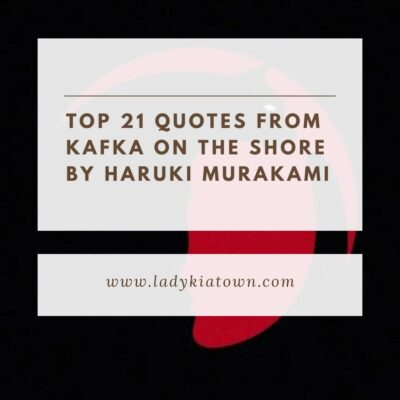 Top 21 Quotes From Kafka On The Shore By Haruki Murakami