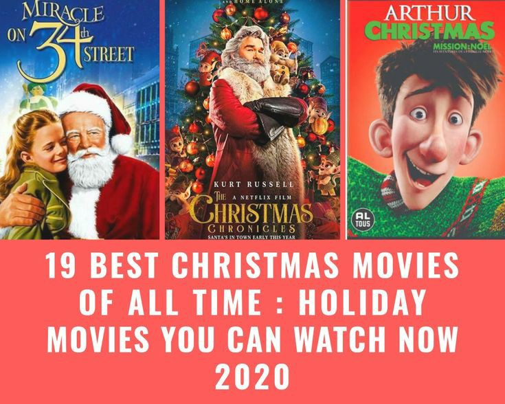 19 Best Christmas Movies of All Time : Holiday Movies You Can Watch Now 2020