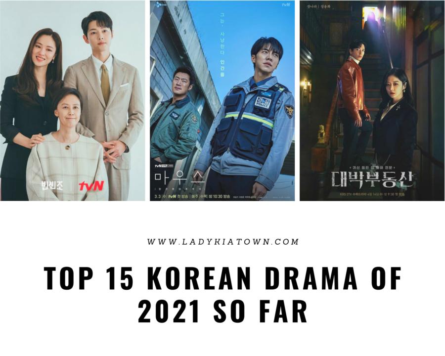 Top 15 Korean drama of 2021 so far that you should watch